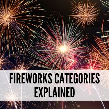 Fireworks Categories Explained