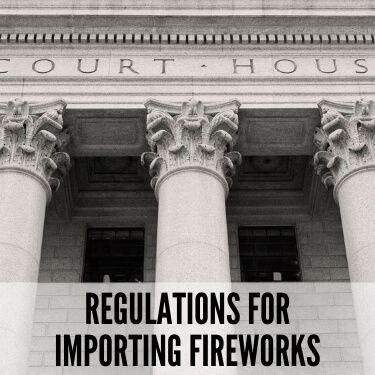 Regulations for Importing Fireworks