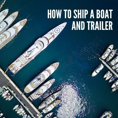 How to Ship a Boat and Trailer