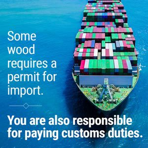Some wood requires a permit for import