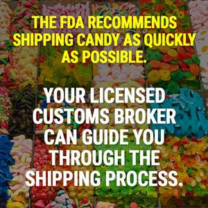 FDA recommends shipping candy as quickly as possible