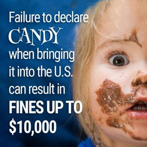 Failure to declare Candy can result in fines