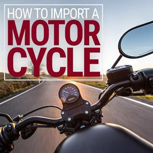 How to import a Motorcycle