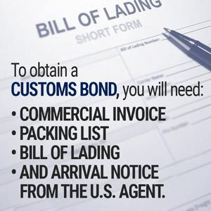obtain a Customs Bond
