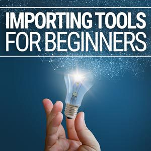Importing Tools for Beginners
