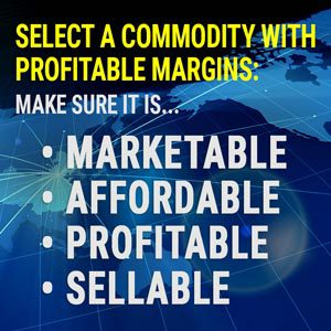 Commodity with profitable margins