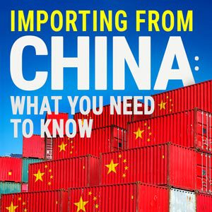 Importing from China, what you need to know