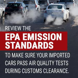 Make sure your car imports comply with EPA standards