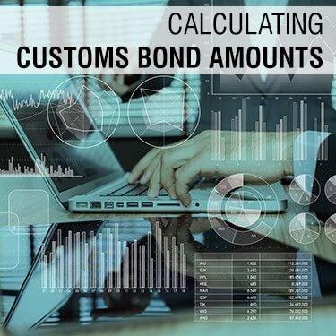 Calculating Customs Bond Amounts