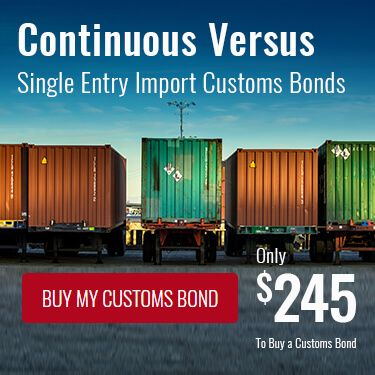 Continuous Versus Single Entry Import Customs Bonds