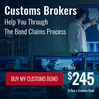 Customs Brokers Help You Through The Bond Claims Process