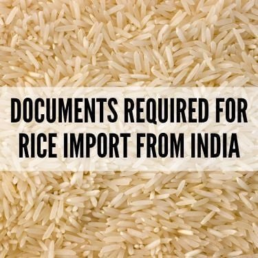 Documents Required for Rice Import from India