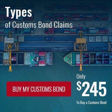 Types of Customs Bond Claims