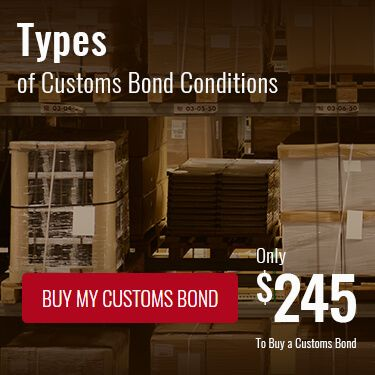 Types of Customs Bond Conditions