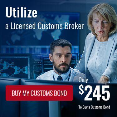Utilize a Licensed Customs Broker