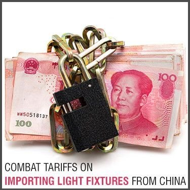 Combat Tariffs on Importing Light Fixtures From China