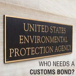 Who Needs a Customs Bond