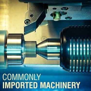Commonly Imported Machinery