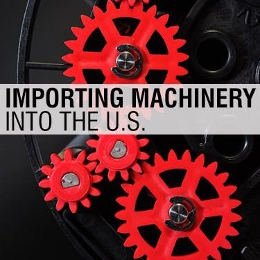 Importing Machinery to USA | USA Customs Clearance