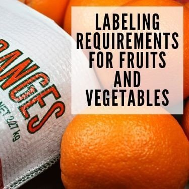 labeling requirements for fruits and vegetables
