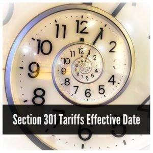 Section 301 Tariffs Effective Date