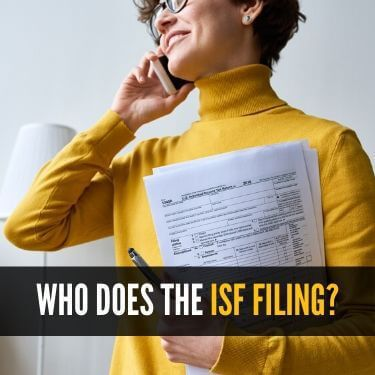 Who Does the ISF Filing