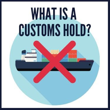 what is a customs hold