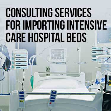 Consulting Services for Importing Intensive Care Hospital Beds