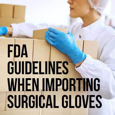fda-guidelines-when-importing-surgical-gloves