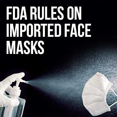 FDA rules on imported face masks