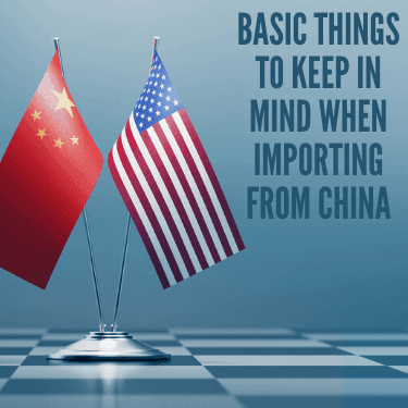 Basic Things to Keep in Mind When Importing from China