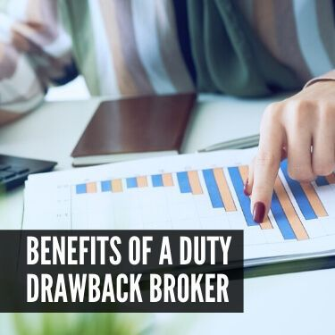 Benefits of a Duty Drawback Broker