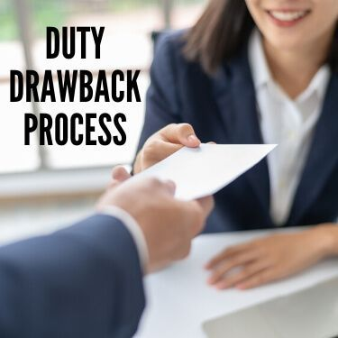 Duty Drawback Process