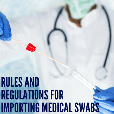 Rules and Regulations for Importing Medical Swabs