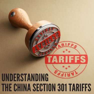 Understanding the China Section 301 Tariffs