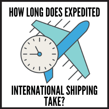 How Long does Expedited International Shipping Take