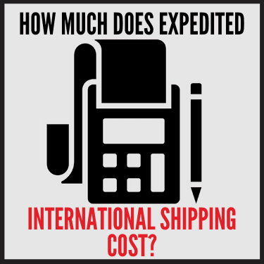 How Much does Expedited International Shipping cost