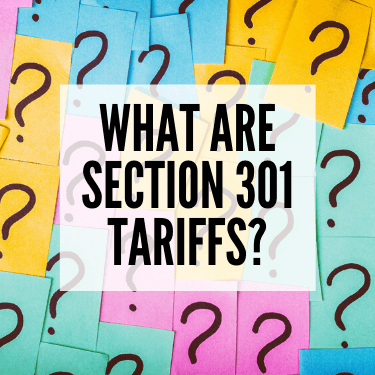 What Are Section 301 Tariffs
