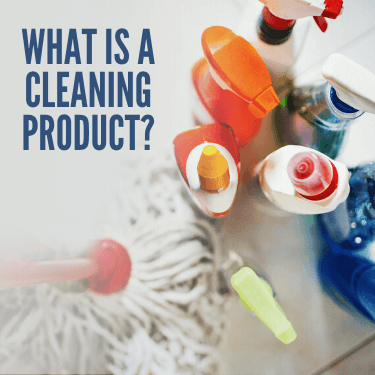 What Is A Cleaning Product