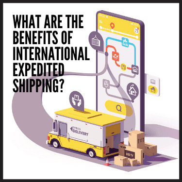 What are the Benefits of International Expedited Shipping