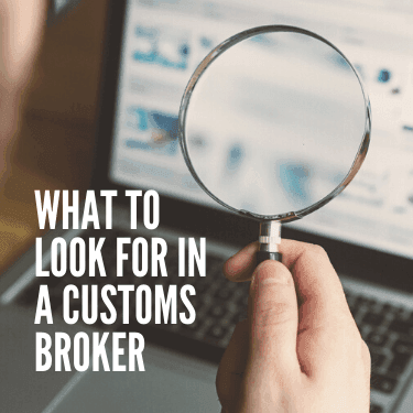 What to Look for in a Customs Broker