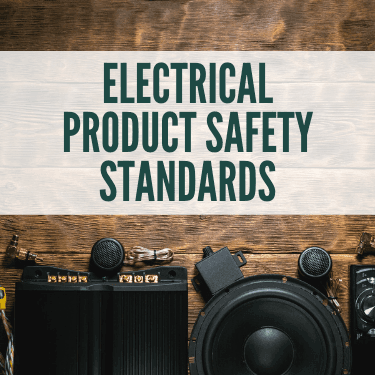 Electrical Product Safety Standards
