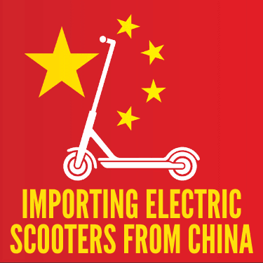 Importing Electric Scooters From China