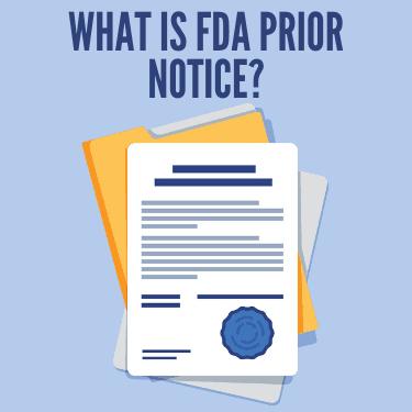 What is FDA Prior Notice