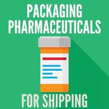 Packaging Pharmaceuticals For Shipping