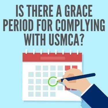 Is There a Grace Period for Complying With USMCA?
