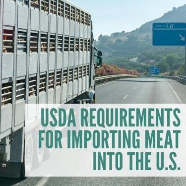 USDA Requirements For Importing Meat Into The U.S.