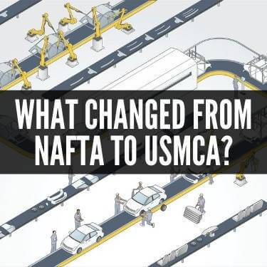 What Changed From NAFTA to USMCA