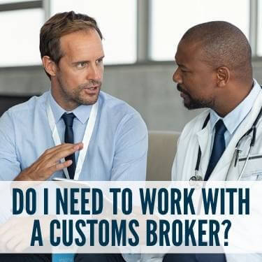 Do I Need to Work With a Customs Broker