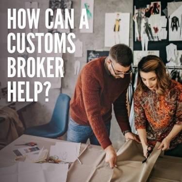 How Can a Customs Broker Help